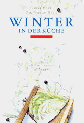 buchtipp winter in der k che ein poet am herd k chentipps. Black Bedroom Furniture Sets. Home Design Ideas