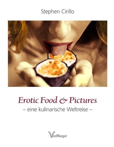 Titelbild Erotic Food and Pictures